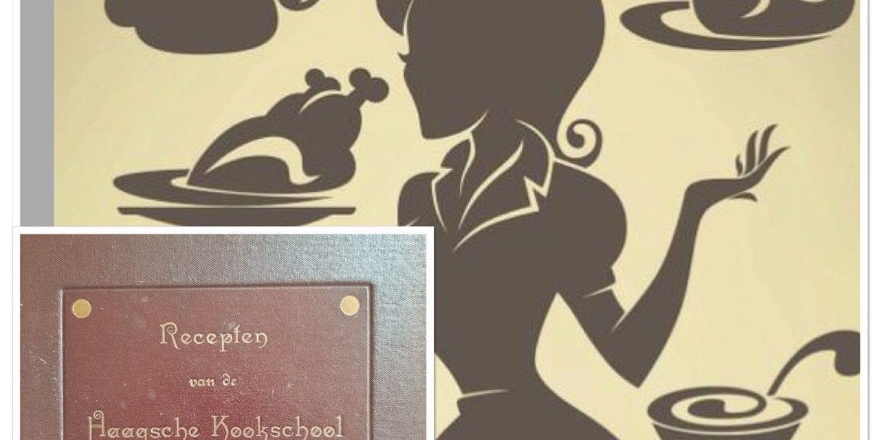 Nog nooit recept van Haagsche Kookschool gemaakt…